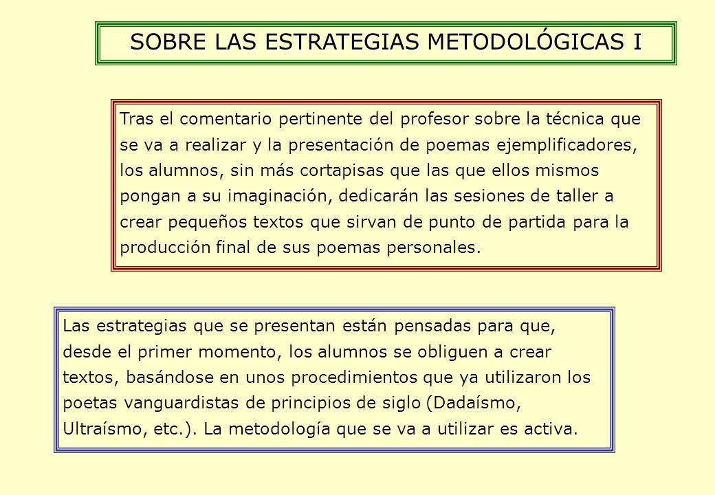 SOBRE LAS ESTRATEGIAS METODOLÓGICAS I