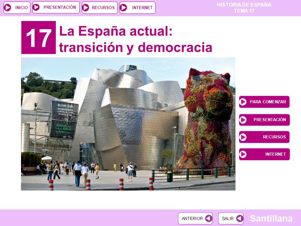 17 La España actual: transición y democracia PARA COMENZAR