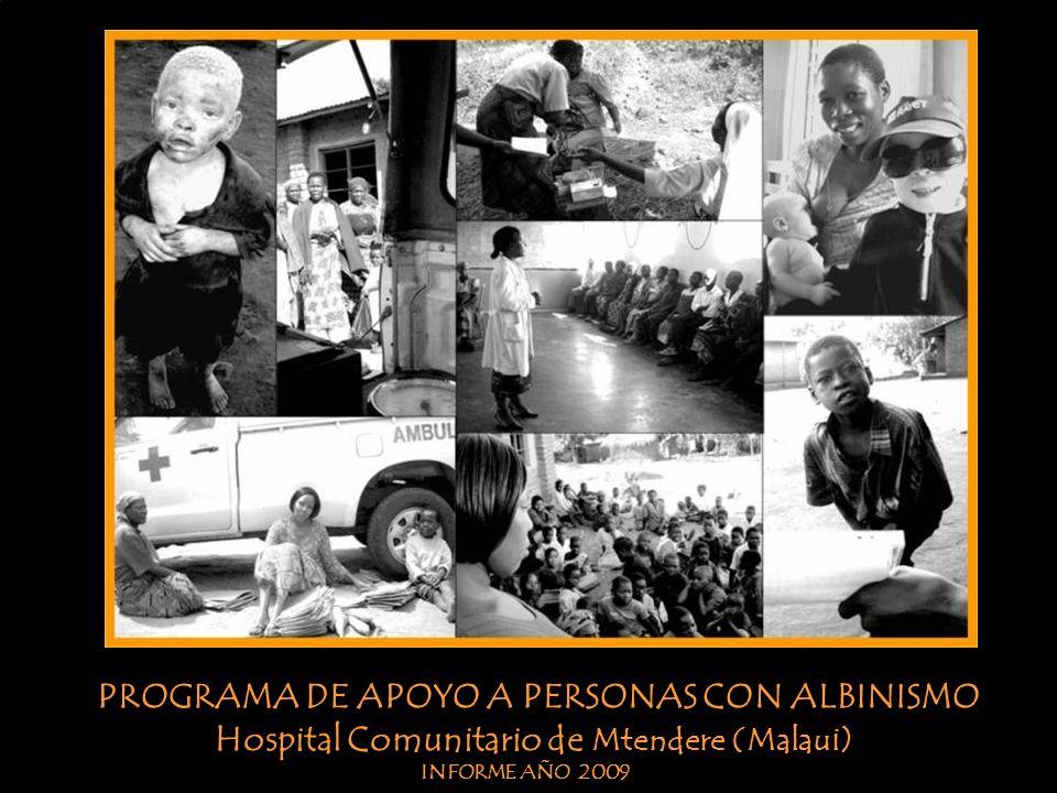 PROGRAMA DE APOYO A PERSONAS CON ALBINISMO Mtendere Community Hospital