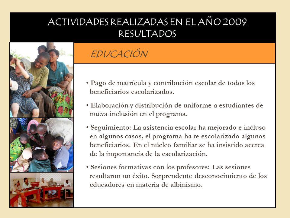 ACTIVIDADES REALIZADAS EN EL AÑO 2009 RESULTADOS