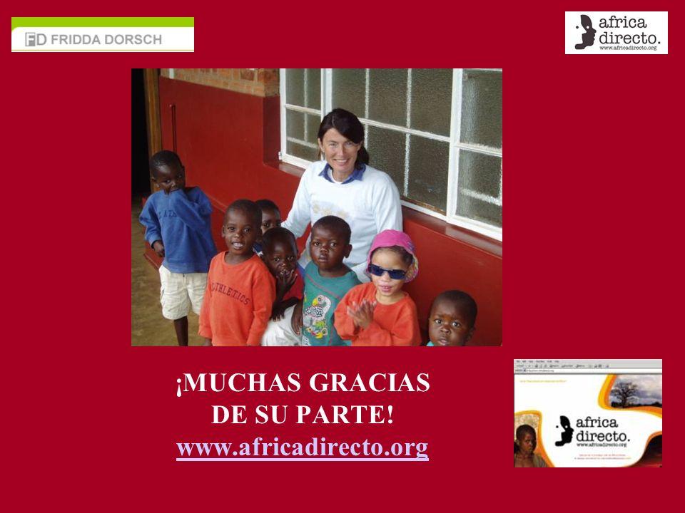 ¡MUCHAS GRACIAS DE SU PARTE! www.africadirecto.org
