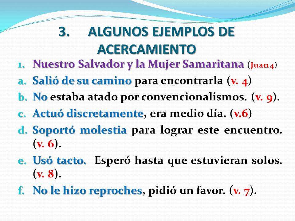 3. ALGUNOS EJEMPLOS DE ACERCAMIENTO
