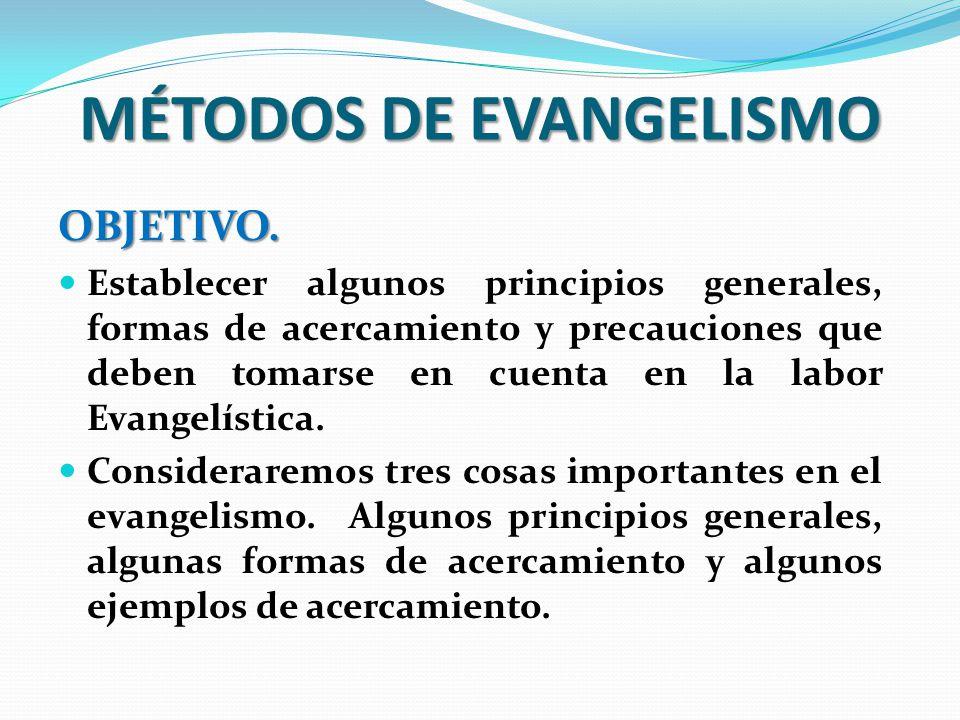 MÉTODOS DE EVANGELISMO