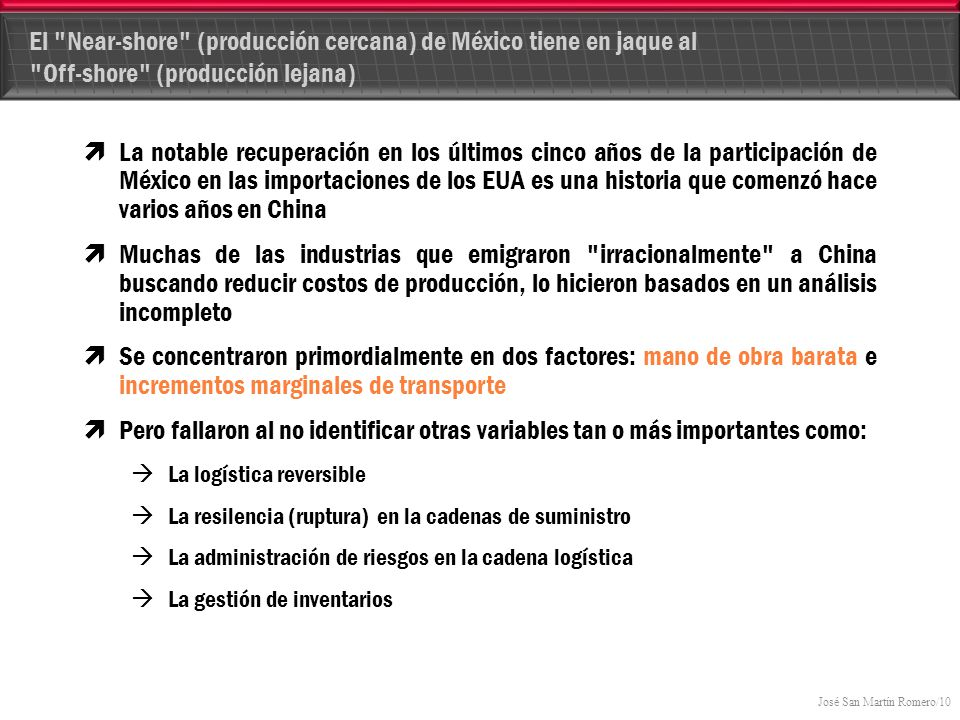 El Near-shore (producción cercana) de México tiene en jaque al Off-shore (producción lejana)