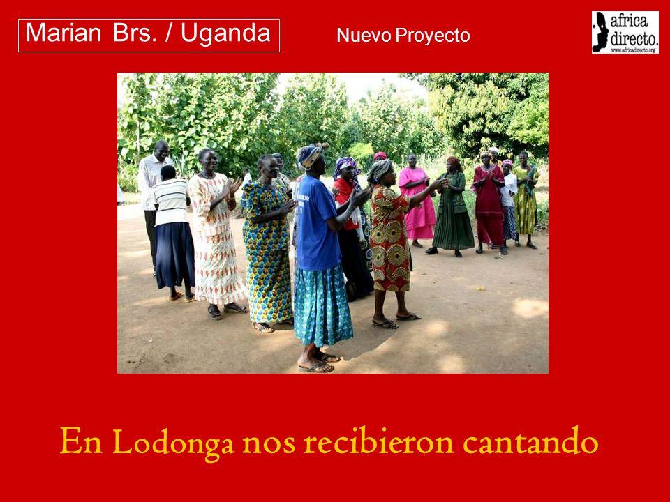 En Lodonga nos recibieron cantando