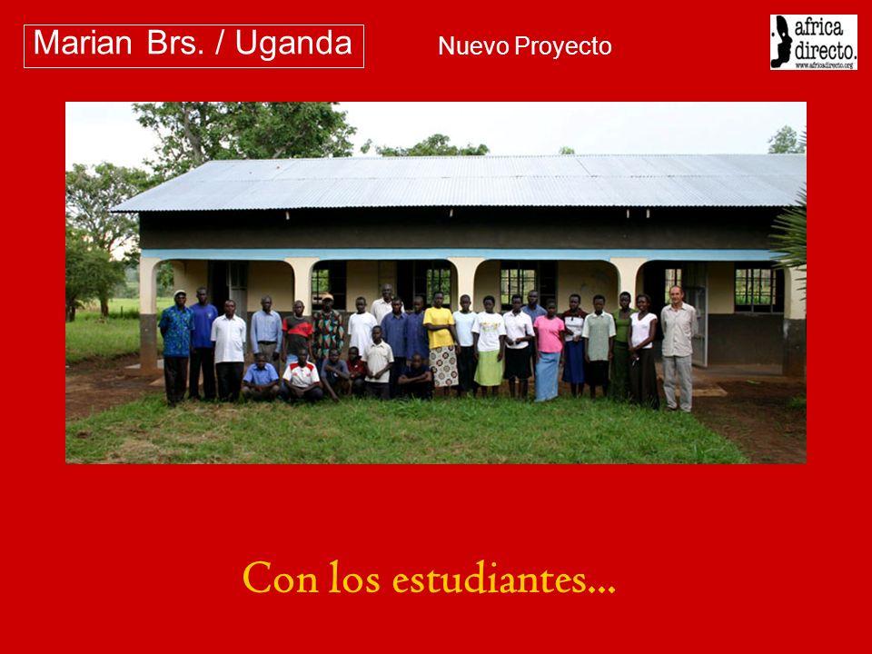 Marian Brs. / Uganda Nuevo Proyecto Con los estudiantes...