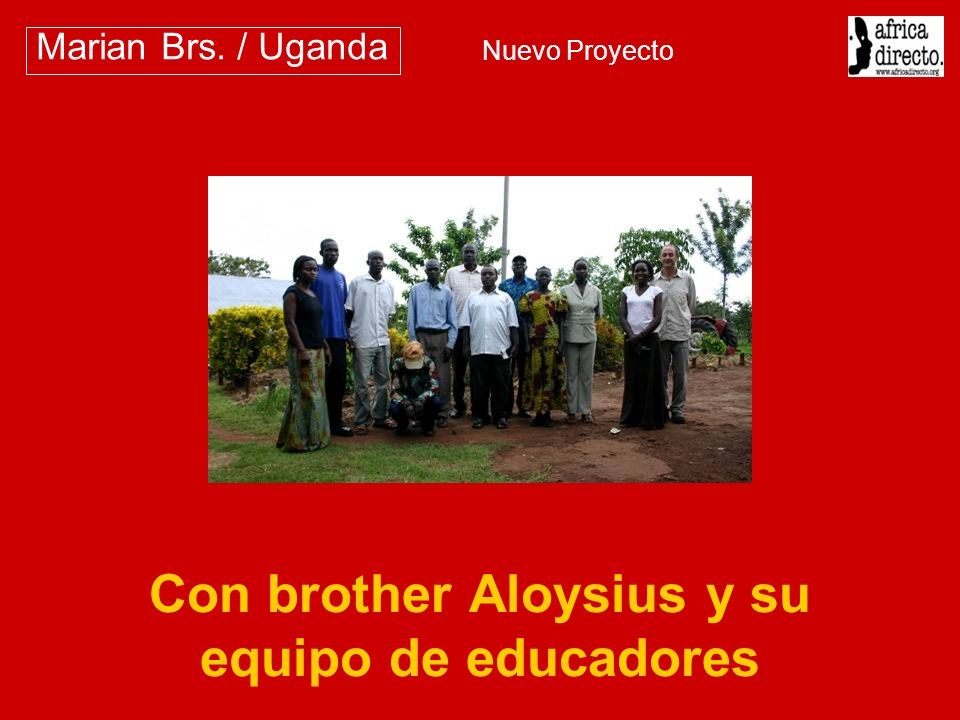 Con brother Aloysius y su equipo de educadores