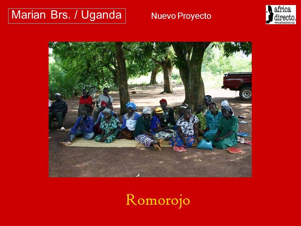 Marian Brs. / Uganda Nuevo Proyecto Romorojo