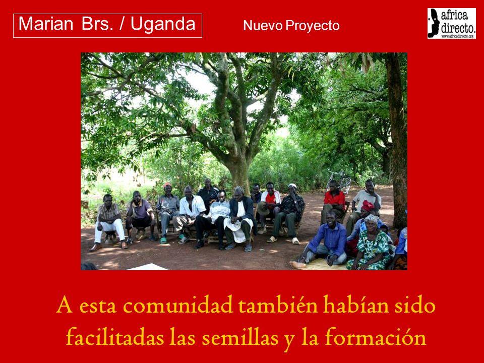 Marian Brs. / Uganda Nuevo Proyecto.