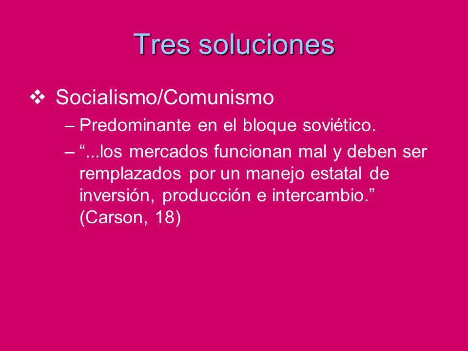 Tres soluciones Socialismo/Comunismo