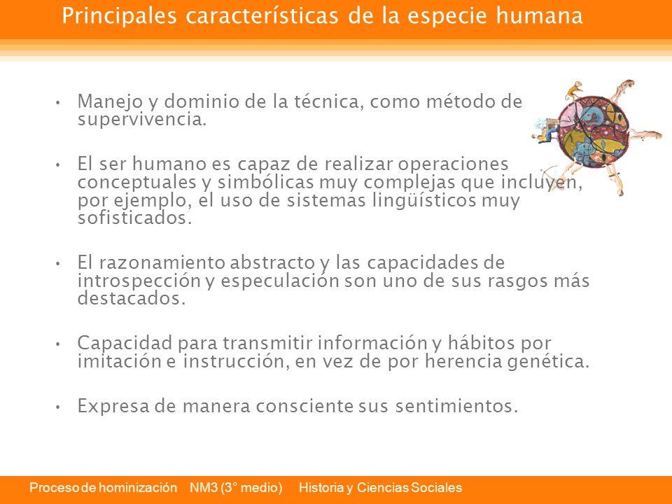 Principales características de la especie humana