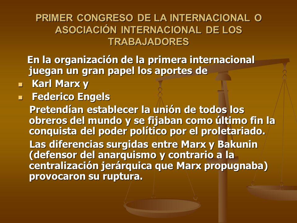 PRIMER CONGRESO DE LA INTERNACIONAL O ASOCIACIÓN INTERNACIONAL DE LOS TRABAJADORES