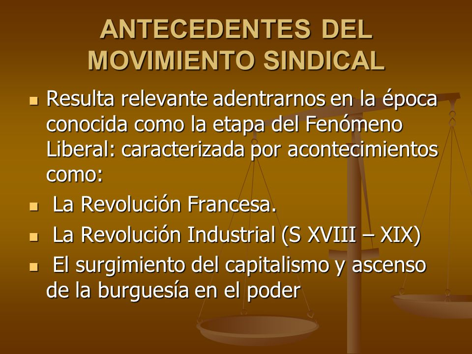 ANTECEDENTES DEL MOVIMIENTO SINDICAL