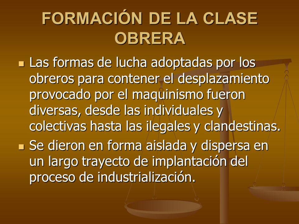 FORMACIÓN DE LA CLASE OBRERA