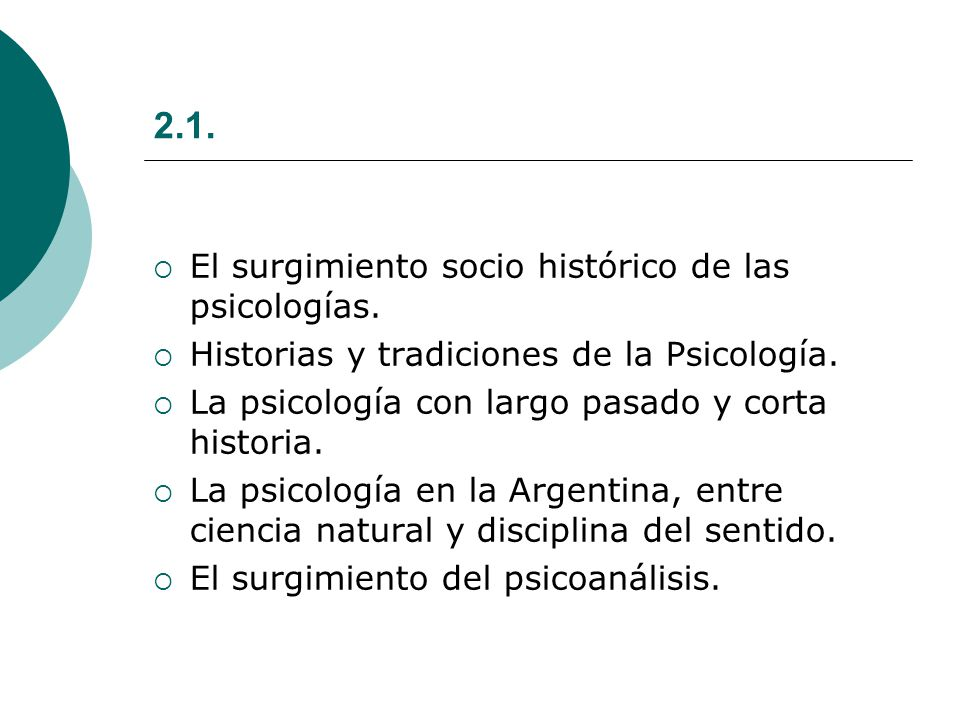 2.1. El surgimiento socio histórico de las psicologías.