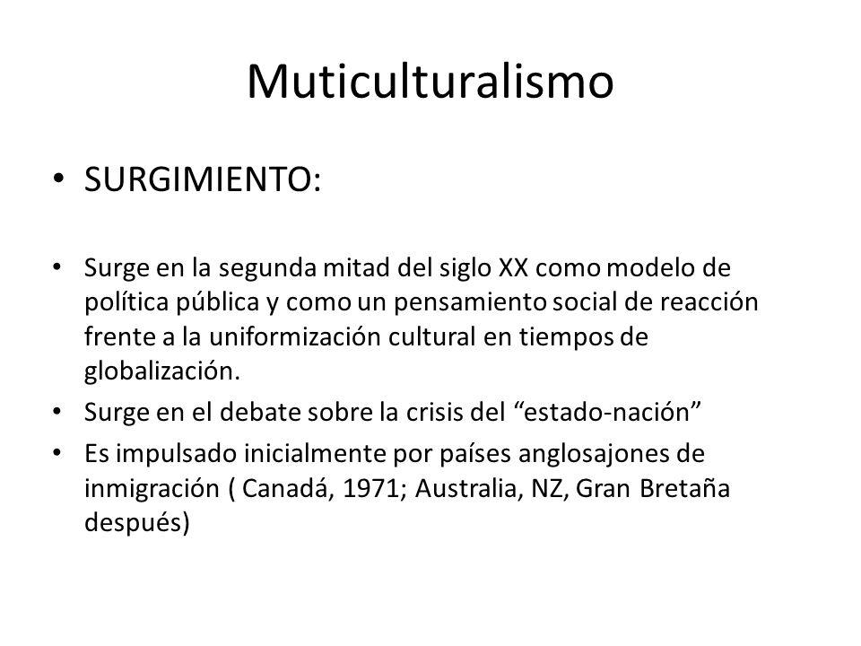 Muticulturalismo SURGIMIENTO: