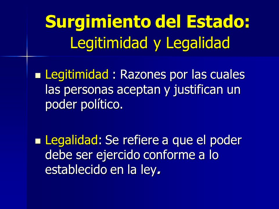 Surgimiento del Estado: Legitimidad y Legalidad