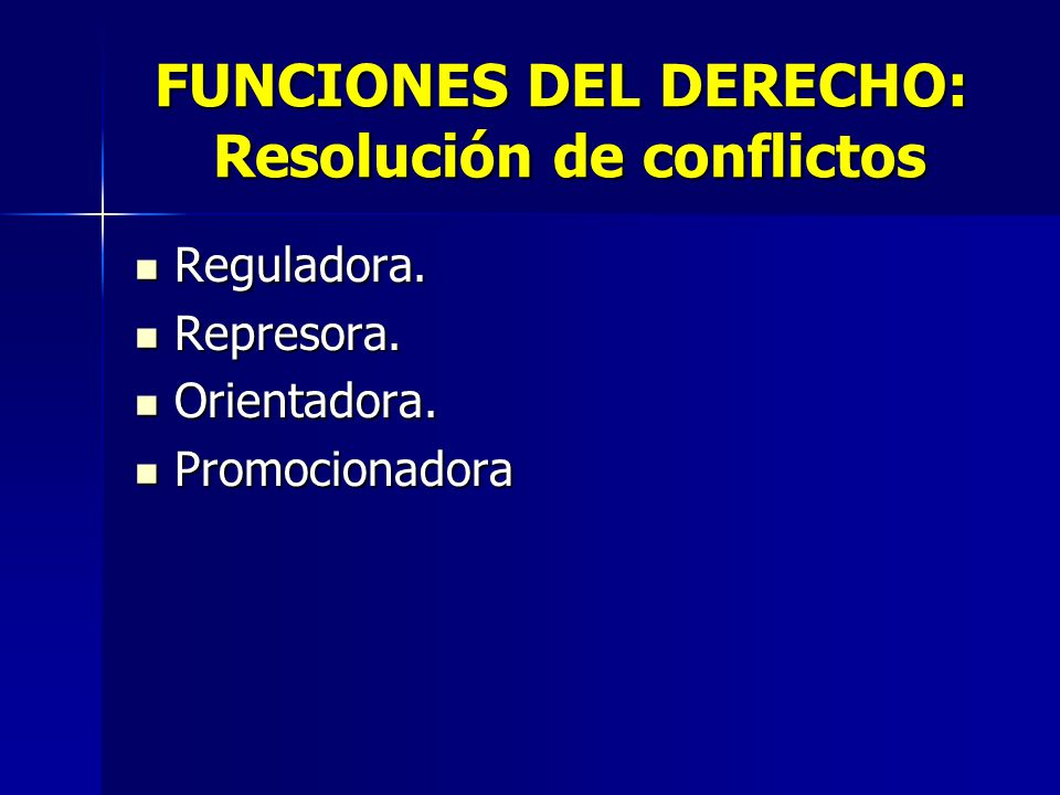 FUNCIONES DEL DERECHO: Resolución de conflictos