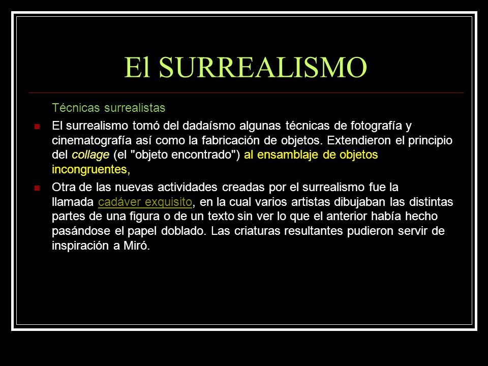 El SURREALISMO Técnicas surrealistas