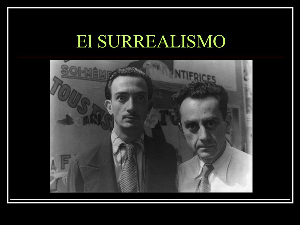 El SURREALISMO