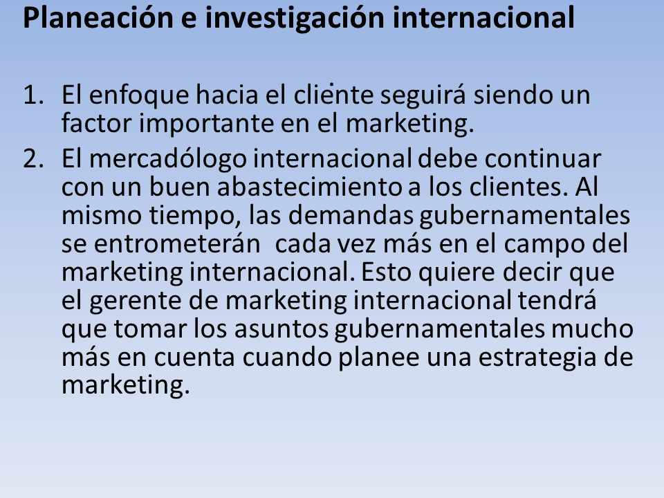 . Planeación e investigación internacional