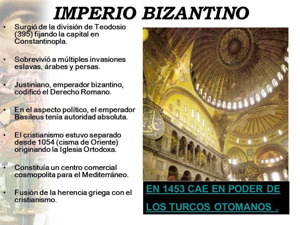 IMPERIO BIZANTINO EN 1453 CAE EN PODER DE LOS TURCOS OTOMANOS .