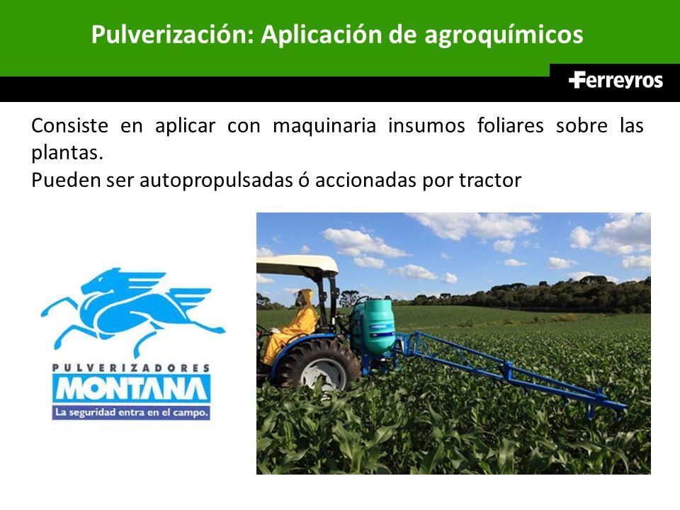 Pulverización: Aplicación de agroquímicos