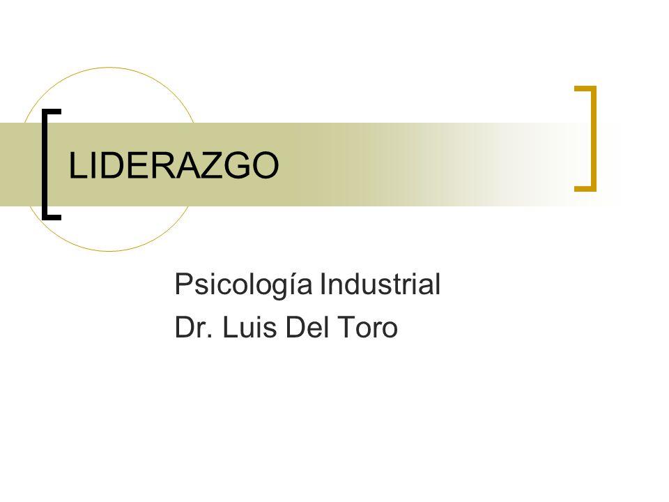 Psicología Industrial Dr. Luis Del Toro