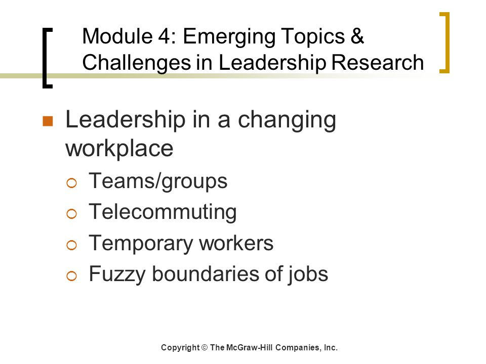 Module 4: Emerging Topics & Challenges in Leadership Research