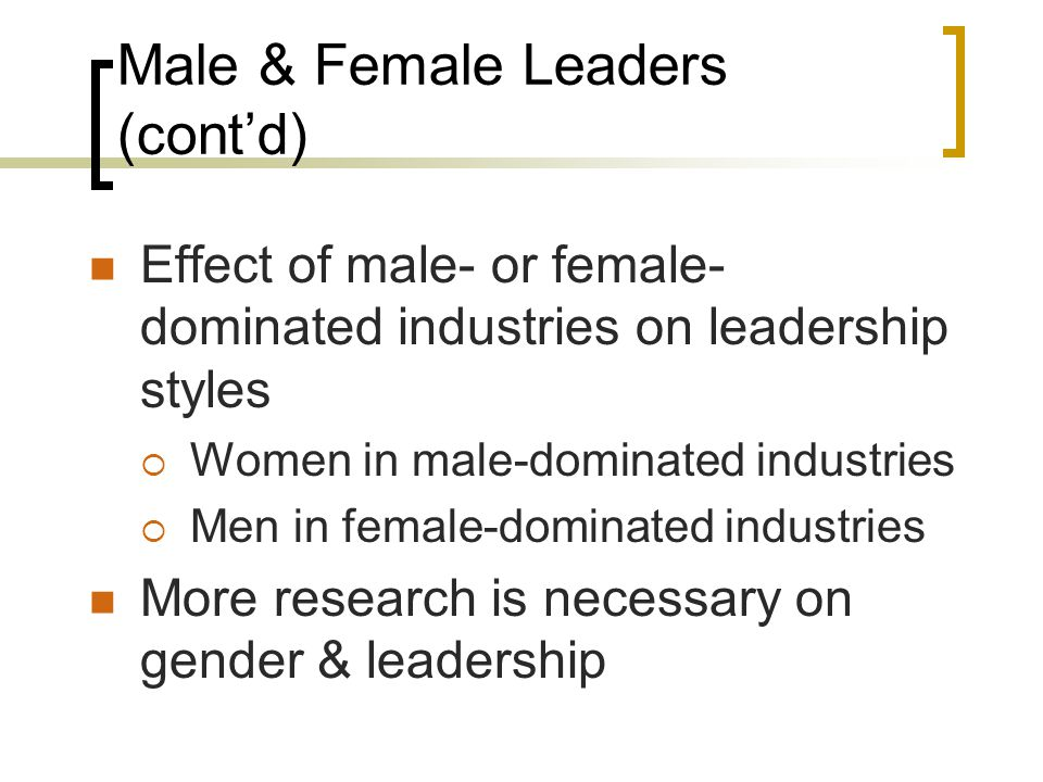 Male & Female Leaders (cont'd)