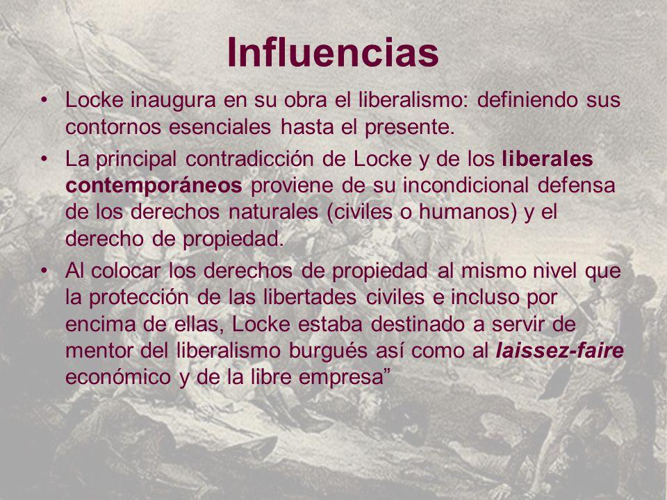 Influencias Locke inaugura en su obra el liberalismo: definiendo sus contornos esenciales hasta el presente.