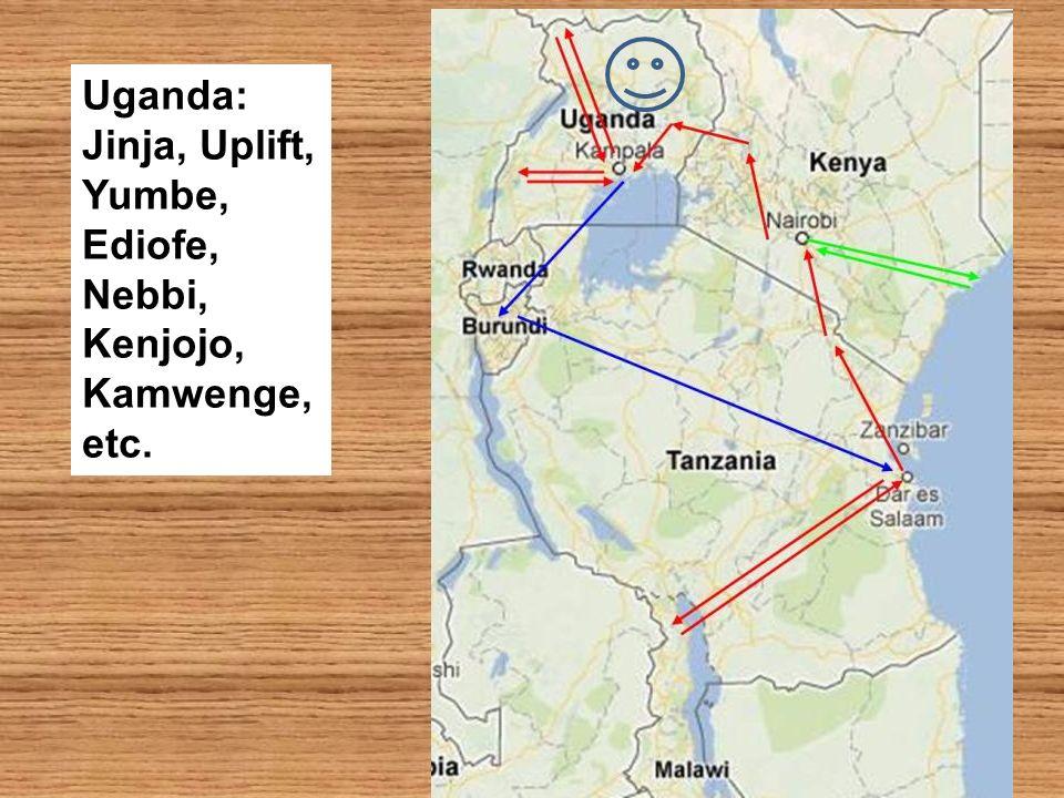 Uganda: Jinja, Uplift, Yumbe, Ediofe, Nebbi, Kenjojo, Kamwenge, etc.