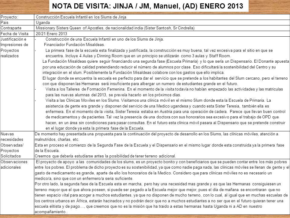 NOTA DE VISITA: JINJA / JM, Manuel, (AD) ENERO 2013