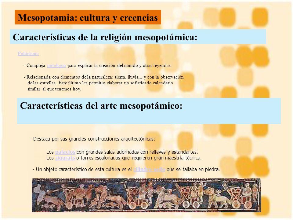 Mesopotamia: cultura y creencias