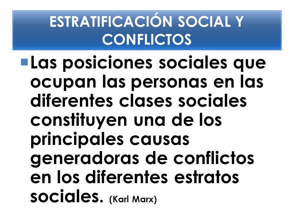 ESTRATIFICACIÓN SOCIAL Y CONFLICTOS