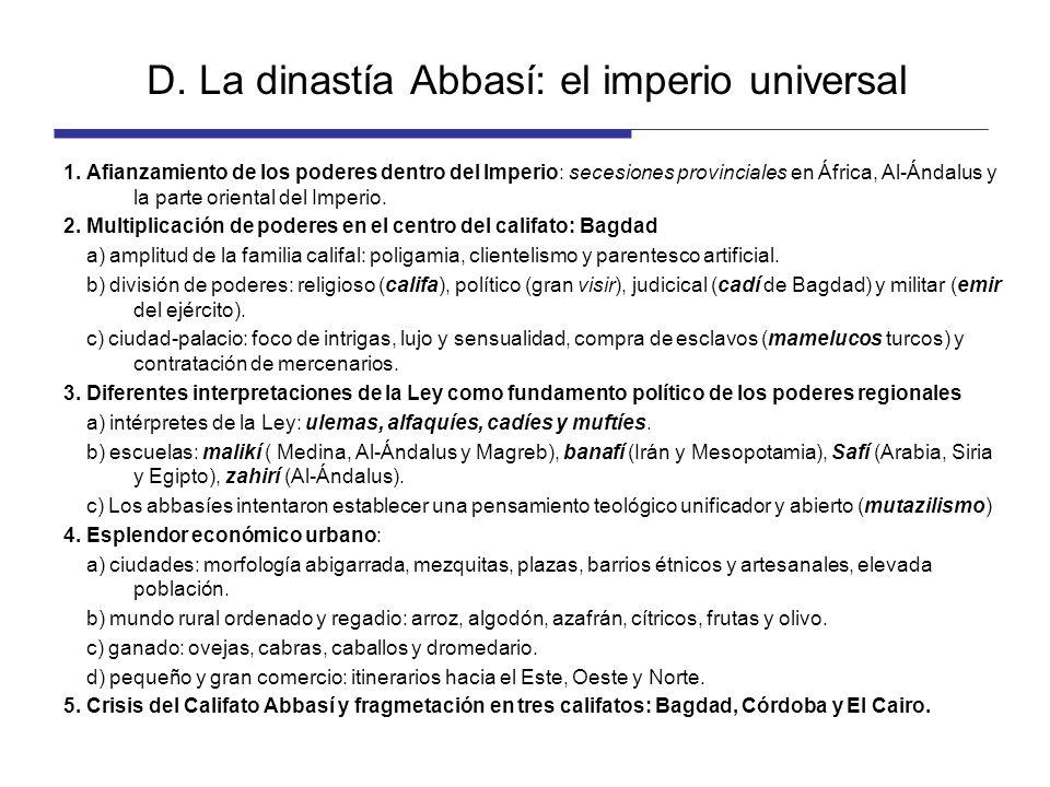 D. La dinastía Abbasí: el imperio universal