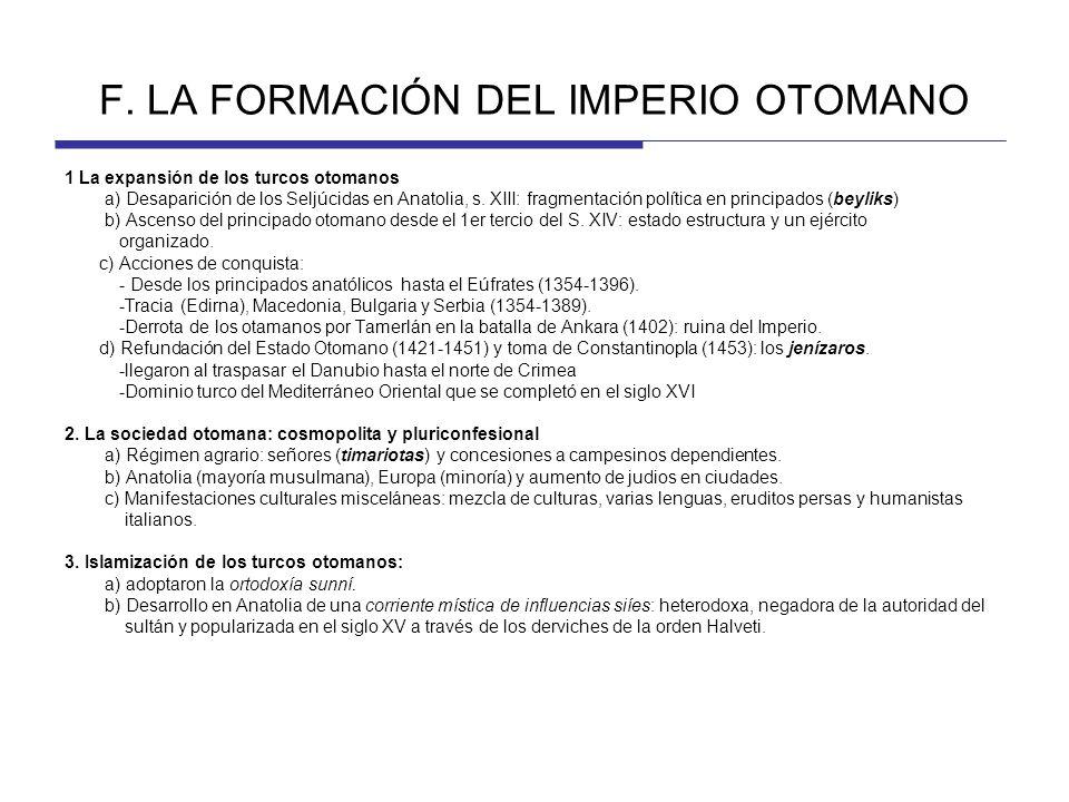 F. LA FORMACIÓN DEL IMPERIO OTOMANO