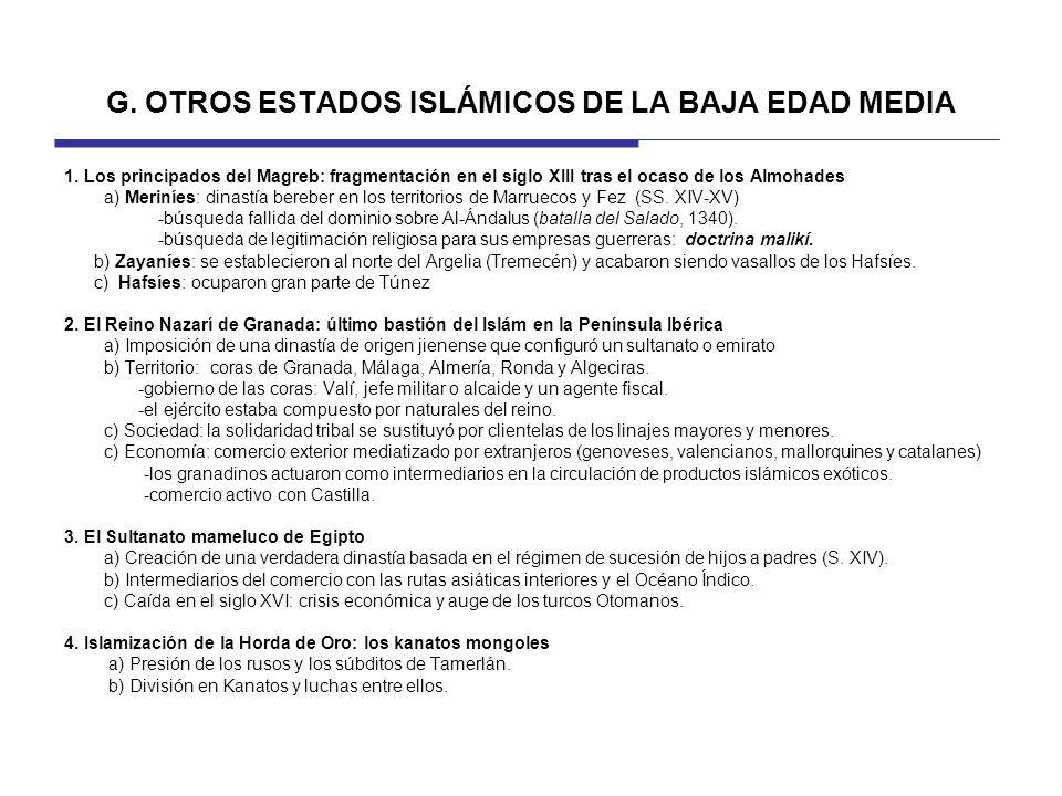 G. OTROS ESTADOS ISLÁMICOS DE LA BAJA EDAD MEDIA