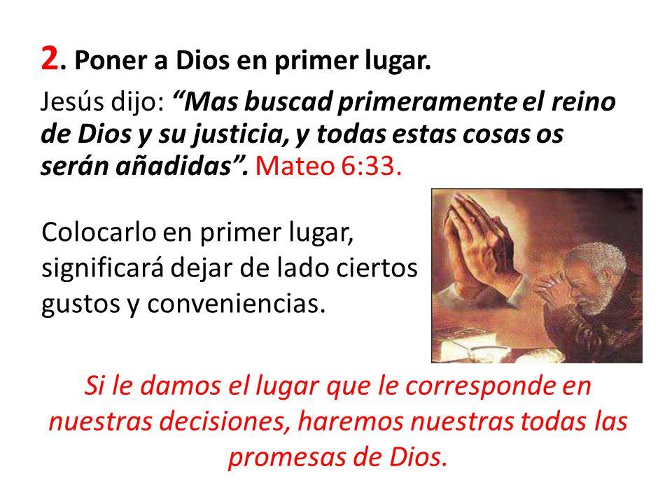 2. Poner a Dios en primer lugar.