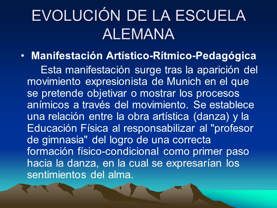 EVOLUCIÓN DE LA ESCUELA ALEMANA