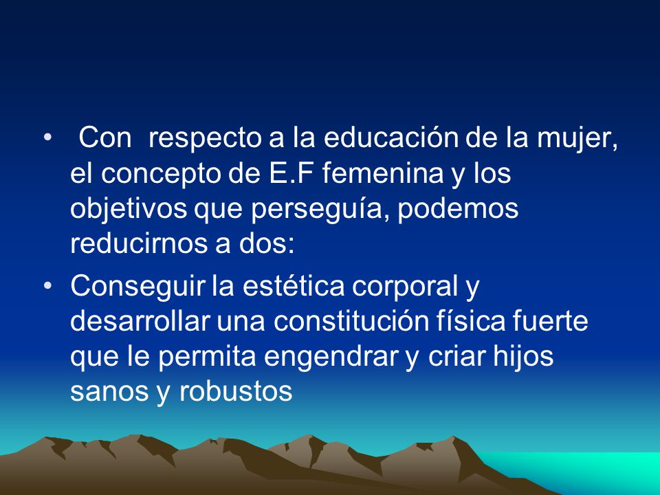 Con respecto a la educación de la mujer, el concepto de E