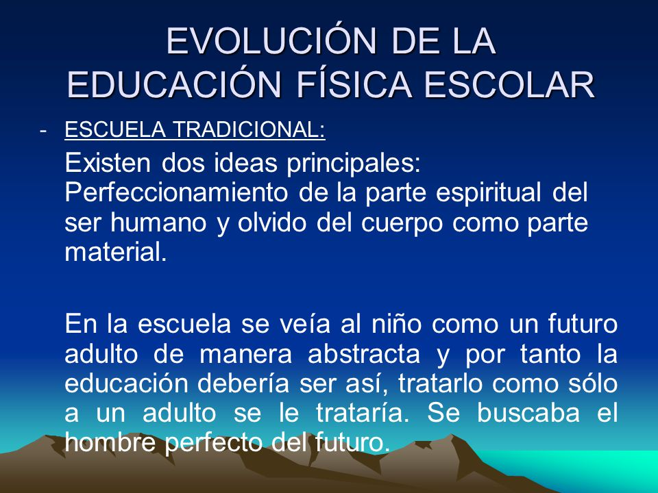 EVOLUCIÓN DE LA EDUCACIÓN FÍSICA ESCOLAR