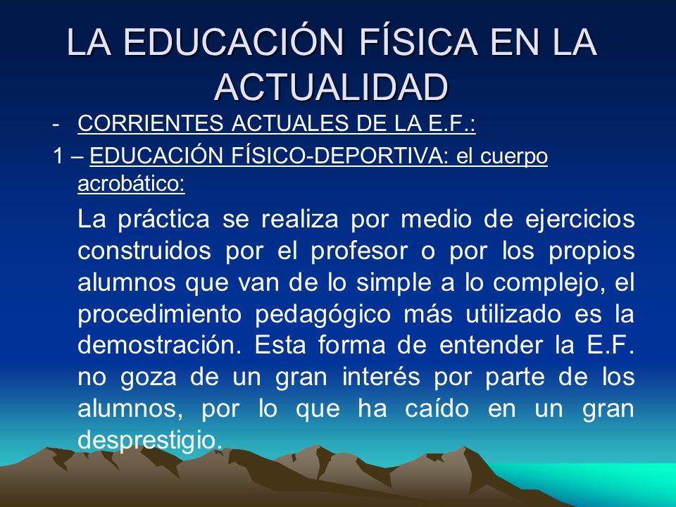 LA EDUCACIÓN FÍSICA EN LA ACTUALIDAD