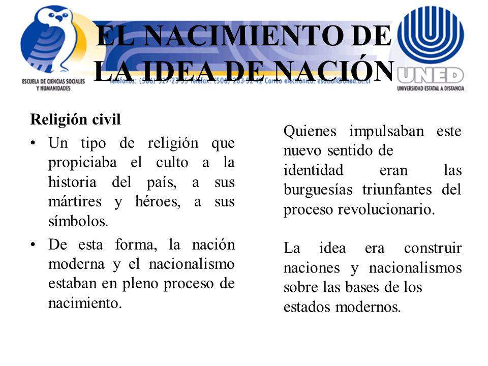 EL NACIMIENTO DE LA IDEA DE NACIÓN