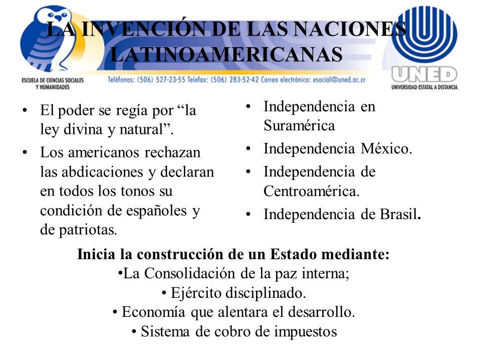 LA INVENCIÓN DE LAS NACIONES LATINOAMERICANAS