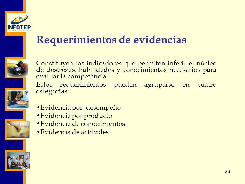 Requerimientos de evidencias