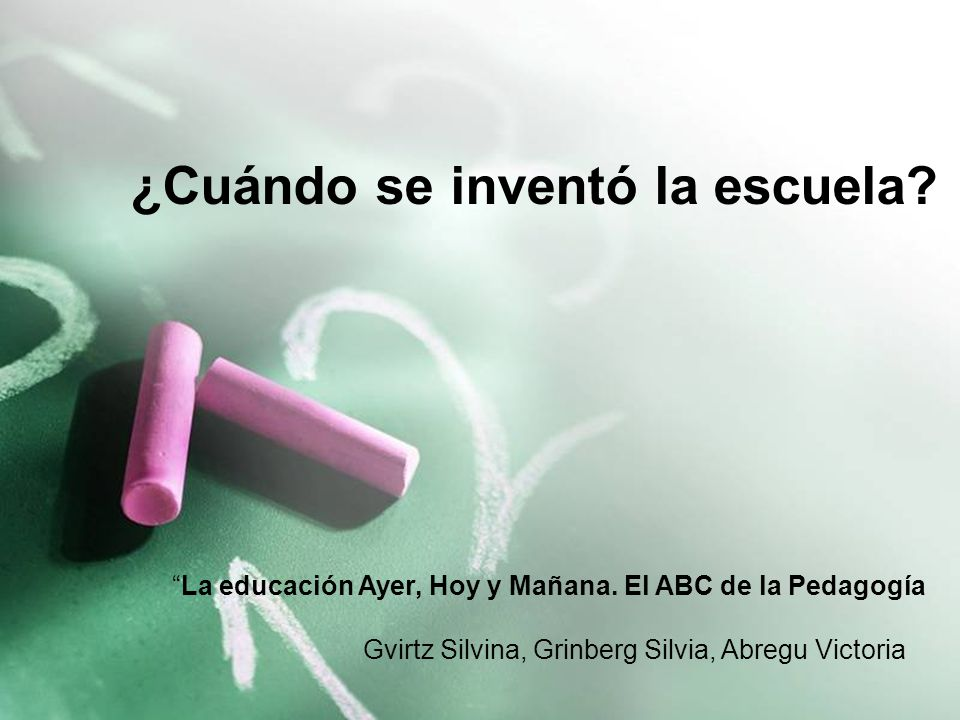 Cu Ndo Se Invent La Escuela Ppt Video Online Descargar