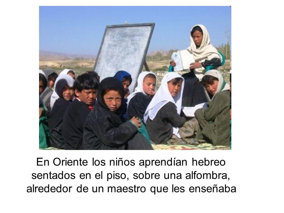 En Oriente los niños aprendían hebreo