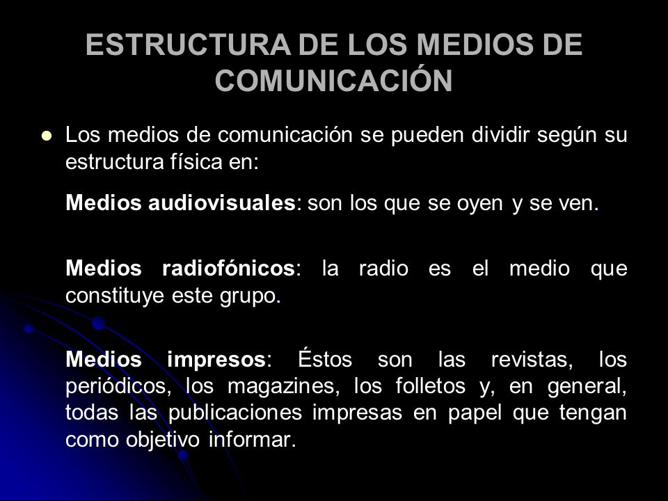 ESTRUCTURA DE LOS MEDIOS DE COMUNICACIÓN