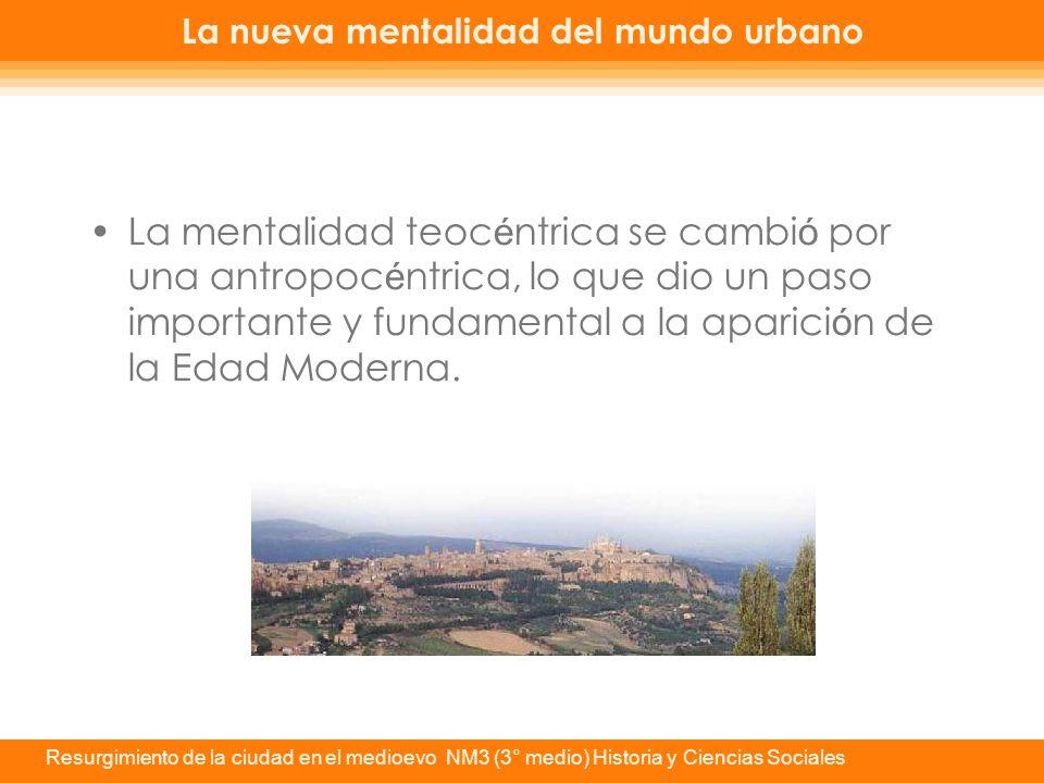 La nueva mentalidad del mundo urbano